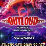 OUTLOUD, VOIDNAUT LIVE REPORT ATHENS