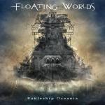FLOATING WORLDS: ΔΕΙΤΕ ΤΟ ΝΕΟ ΤΟΥΣ LYRIC VIDEO