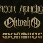 AEON APHELION, OKWAHO, WORMHOG
