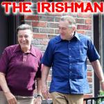 'THE IRISHMAN' H ΜΕΓΑΛΥΤΕΡΗ ΤΑΙΝΙΑ ΤΟΥ ΑΙΩΝΑ