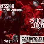 SUICIDAL ANGELS, DreamLongDead, Psyanide, Vile Extortion LIVE AGGRESSION OVER THESSALONIKI