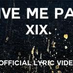 """Στη δημοσιότητα το lyric video του """"Give Me Pain"""" των XIX!"""