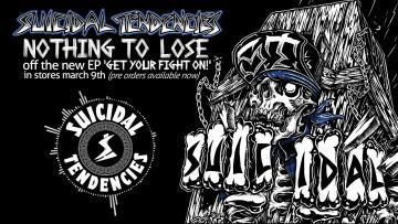 Suicidal Tendencies  - NEW SONG - 'Nothing To Lose'