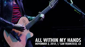 Metallica: All Within My Hands (AWMH Helping Hands Concert - November 3, 2018)