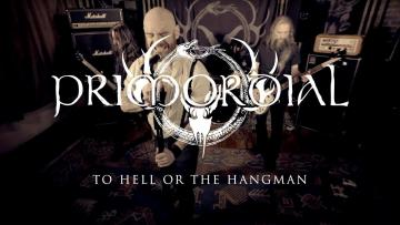 "Primordial ""To Hell or the Hangman"" (OFFICIAL VIDEO)"