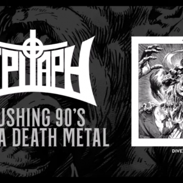 "EPITAPH STREAM SECOND SINGLE FROM ""ECHOES ENTOMBED: THE DEMO ANTHOLOGY (1991-1992)"" COMING AUGUST 14TH VIA DIVEBOMB RECORDS"