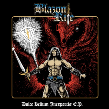 "BLAZON RITE - ""Dulce Bellum Inexpertis"" (EP)"