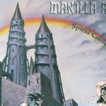 MANILLA ROAD - Spiral Castle (Re-Release) via High Roller Records