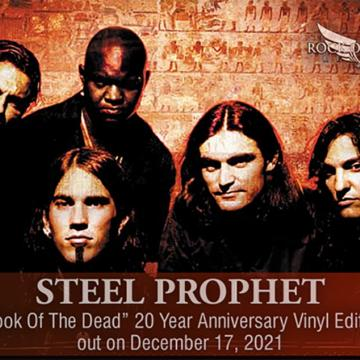 STEEL PROPHET CELEBRATE 20TH ANNIVERSARY OF BOOK OF THE DEAD ALBUM WITH SPECIAL VINYL RELEASE