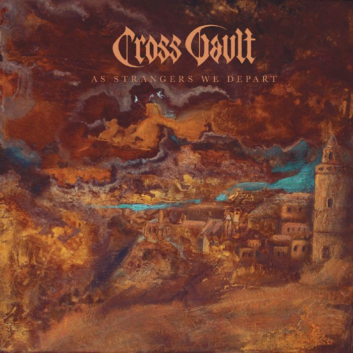 Cross Vault-As Strangers We Depart