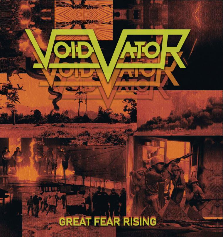 Void Vator-Great Fear Rising