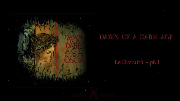 Dawn of a Dark Age-La Tavola Osca
